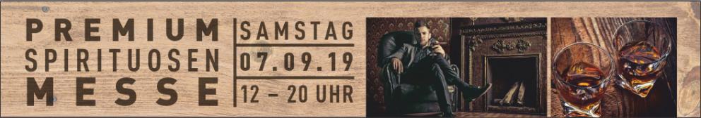 Premium Spirituosenmesse-07.09.2019 12-20 Uhr